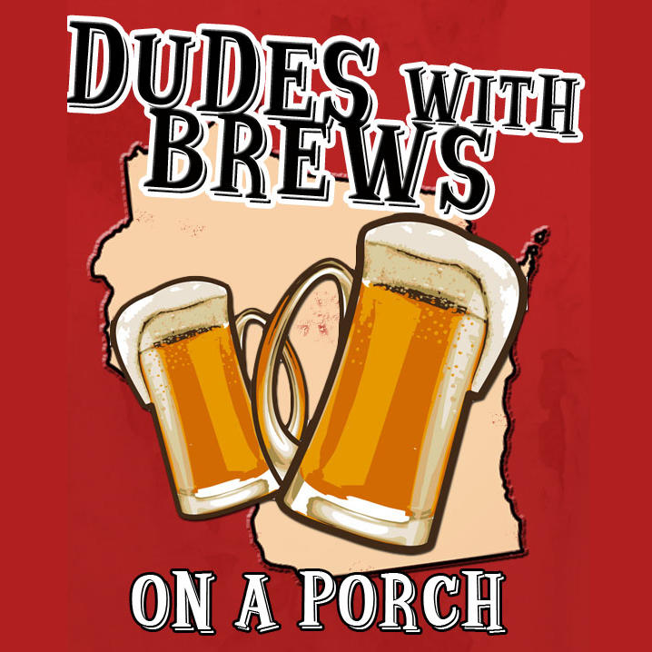 Dudes with Brews on a Porch Podcast Logo