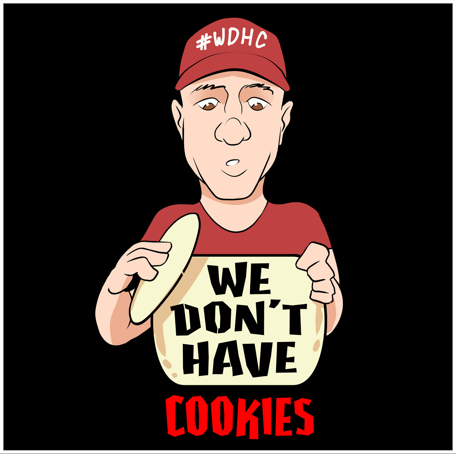 We Don't Have Cookies Podcast Logo